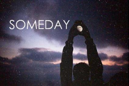 "Image result for ""Someday"""